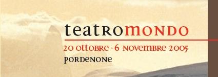 Scienzartambiente 2005 - TeatroMondo