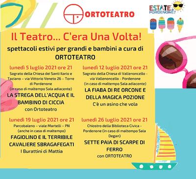 Spettacoli estivi per grandi e bambini a cura di Ortoteatro. #estateapordenone