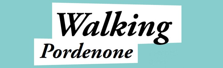 walkingpordenonebanner720.jpg