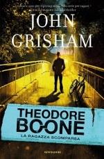 """Copertina del libro """"Theodore Boone. La ragazza scomparsa"""" di John Grisham"""