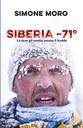 Simone Moro, alpinista di lungo corso, scopre per caso che la Yakutia, in Siberia, è la regione abitata in cui si raggiungono le temperature più basse del pianeta. Decide d'impulso di andare a conoscerla per poi salire sulla sua cima più alta, il Pic Pobeda. Insieme ai compagni di viaggio, conquisterà la vetta di 3003 metri in un'impresa che è una grande esplorazione del mondo e anche di sé.