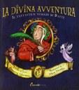 La divina avventura: il fantastico viaggio di Dante