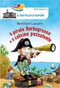 ETÀ 6-7 ANNI >> Tre malefici pirati, Dentestorto, Occhiopigro e Nasolungo sono gli autori del furto di preziosi gioielli a casa di Giulia. La bambina chiede aiuto al temutissimo pirata Barbagrossa che, con un semplice stratagemma, sgomina la banda dei furfanti.
