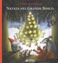 Natale si avvicina e gli animali del Grande Bosco attendono l'arrivo di un personaggio misterioso: il tomte. Non sanno bene chi sia... >> DA 7 ANNI