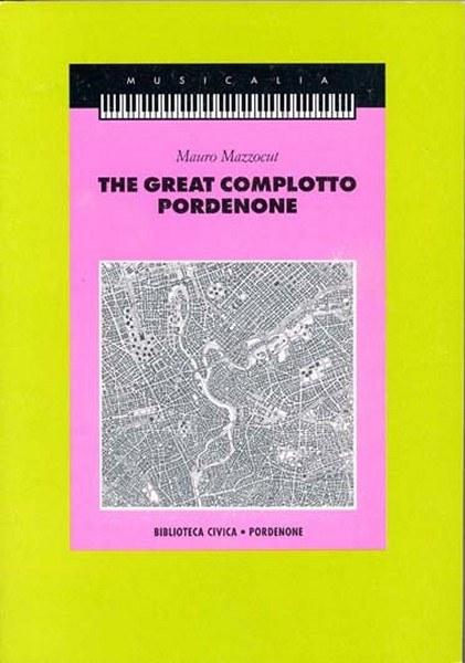 The Great Complotto Pordenone [Esaurito]