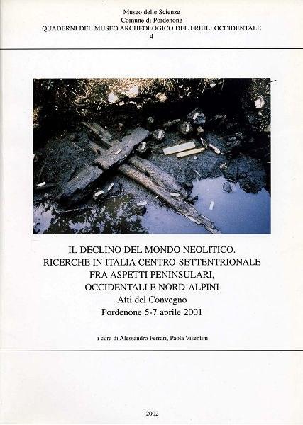 Il declino del mondo neolitico. Ricerche in Italia centro-settentrionale fra aspetti peninsulari, occidentali e nord-alpini