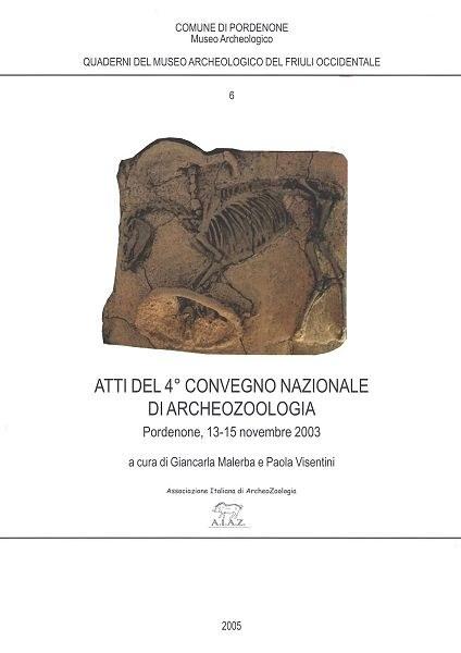 Atti del 4° Convegno Nazionale di Archeozoologia