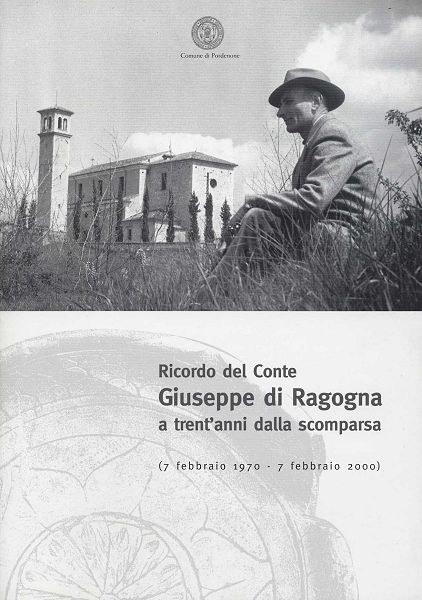 Ricordo del conte Giuseppe di Ragogna a trent'anni dalla scomparsa